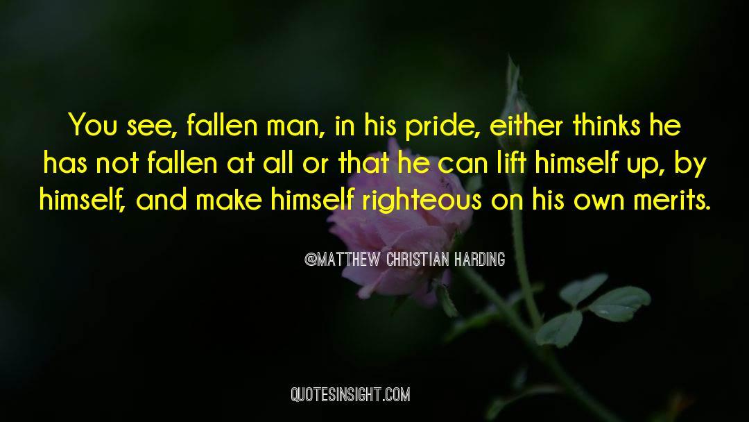 Fallen Man quotes by Matthew Christian Harding