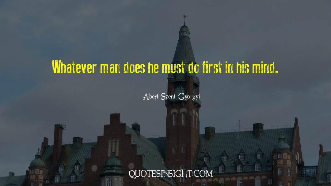 Fallen Man quotes by Albert Szent-Gyorgyi