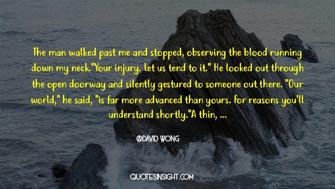 Fallen Man quotes by David Wong