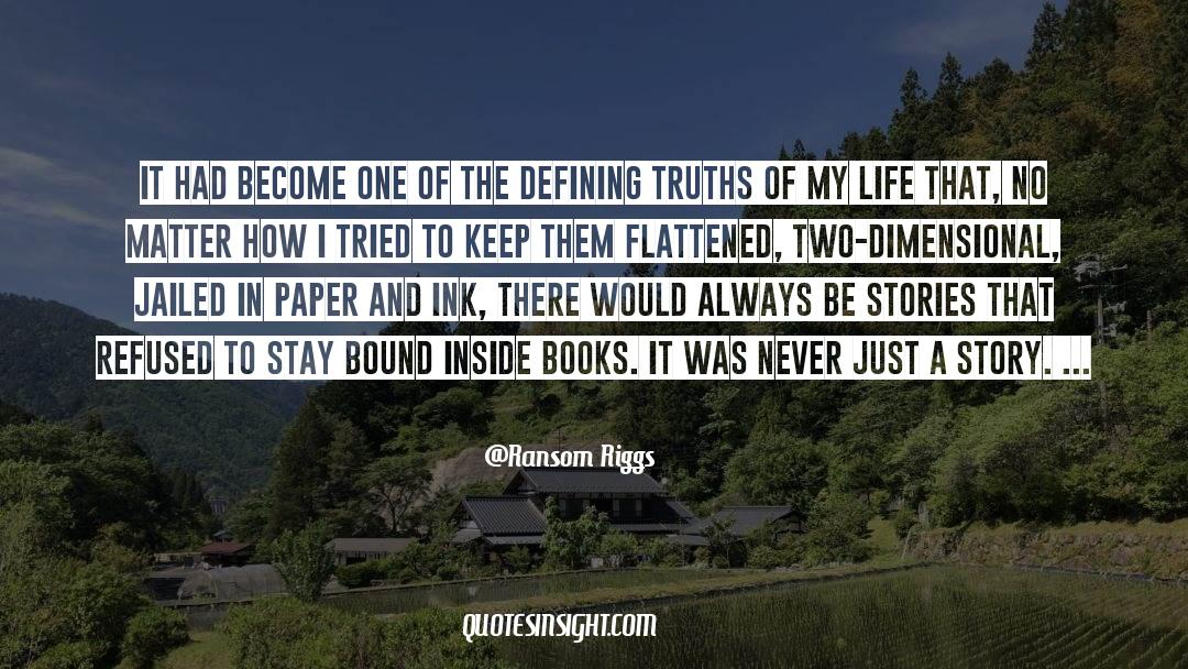 Flattened quotes by Ransom Riggs