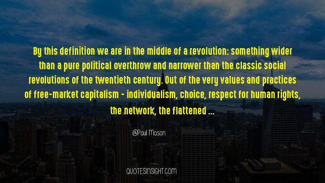 Flattened quotes by Paul Mason