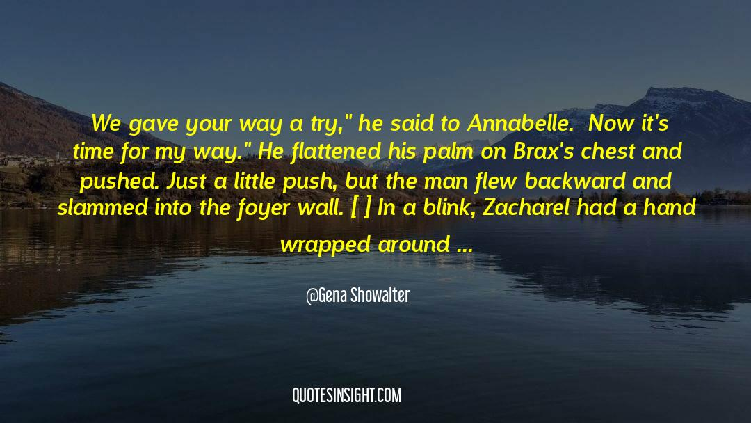 Flattened quotes by Gena Showalter