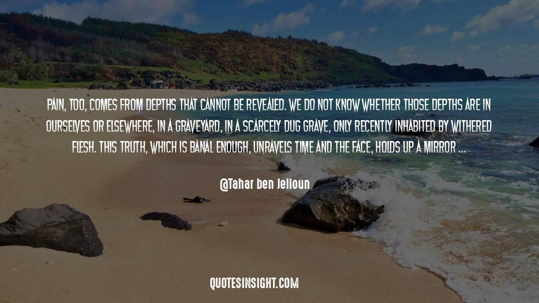 Flattened quotes by Tahar Ben Jelloun