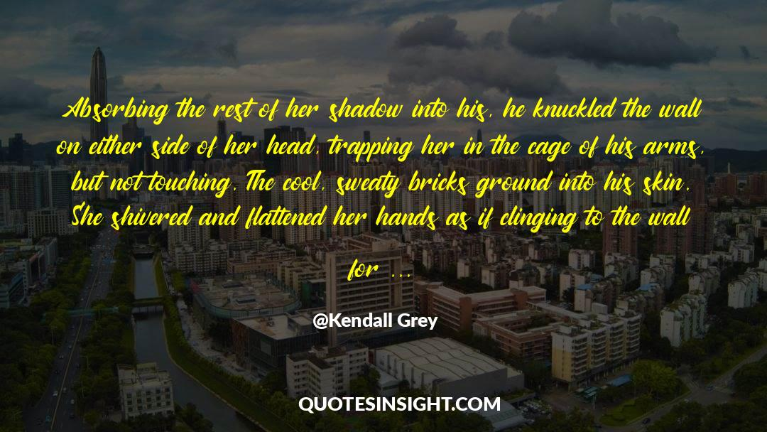 Flattened quotes by Kendall Grey