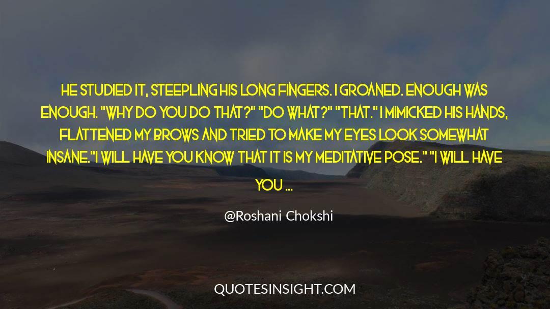 Flattened quotes by Roshani Chokshi