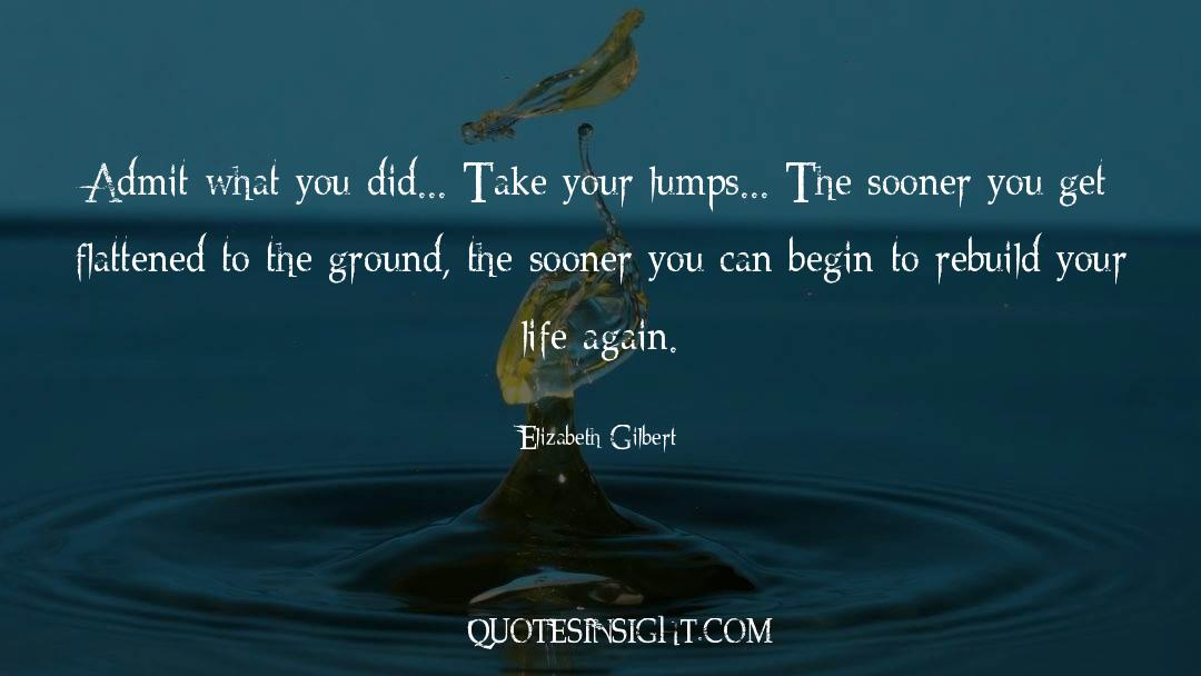 Flattened quotes by Elizabeth Gilbert