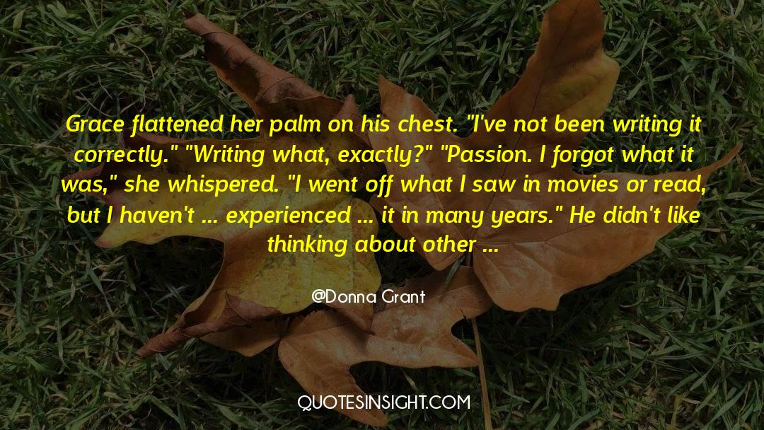 Flattened quotes by Donna Grant