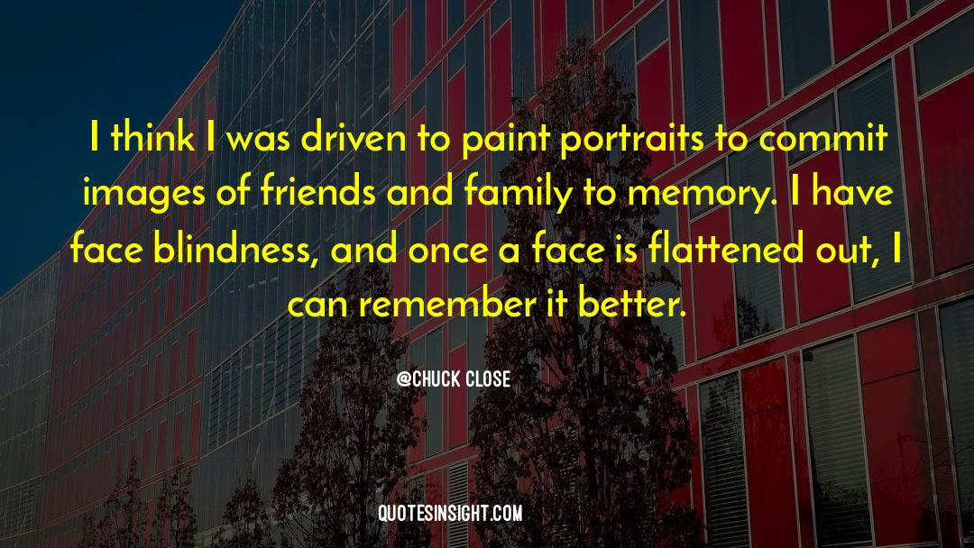 Flattened quotes by Chuck Close