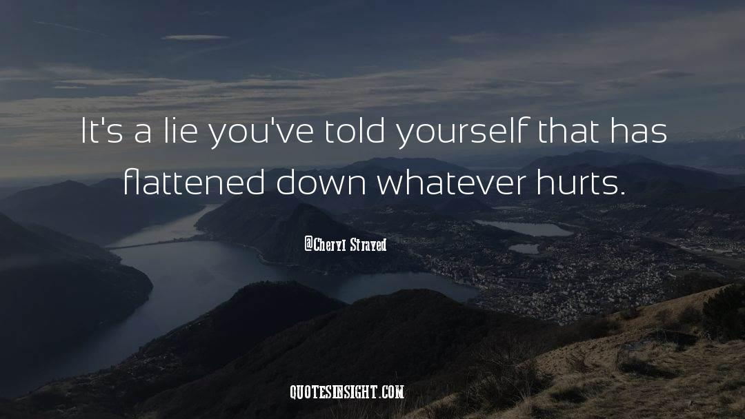 Flattened quotes by Cheryl Strayed