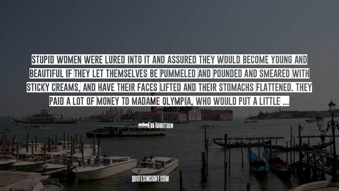 Flattened quotes by Eva Ibbotson