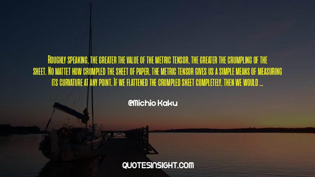 Flattened quotes by Michio Kaku