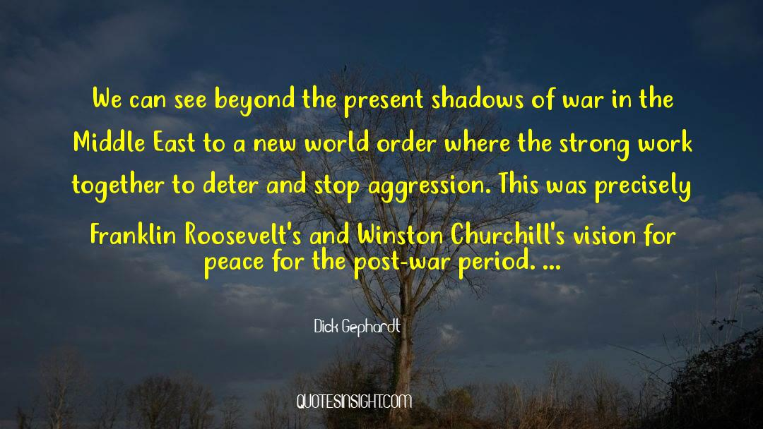 Franklin Roosevelt quotes by Dick Gephardt