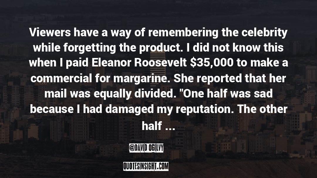 Franklin Roosevelt quotes by David Ogilvy