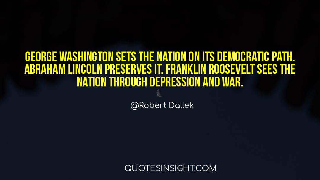 Franklin Roosevelt quotes by Robert Dallek