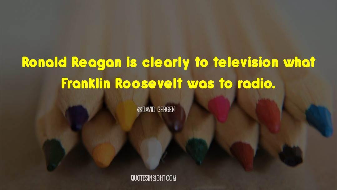 Franklin Roosevelt quotes by David Gergen