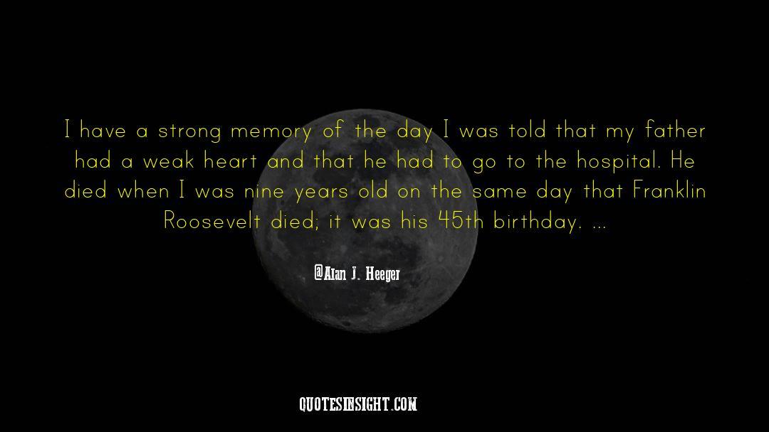 Franklin Roosevelt quotes by Alan J. Heeger