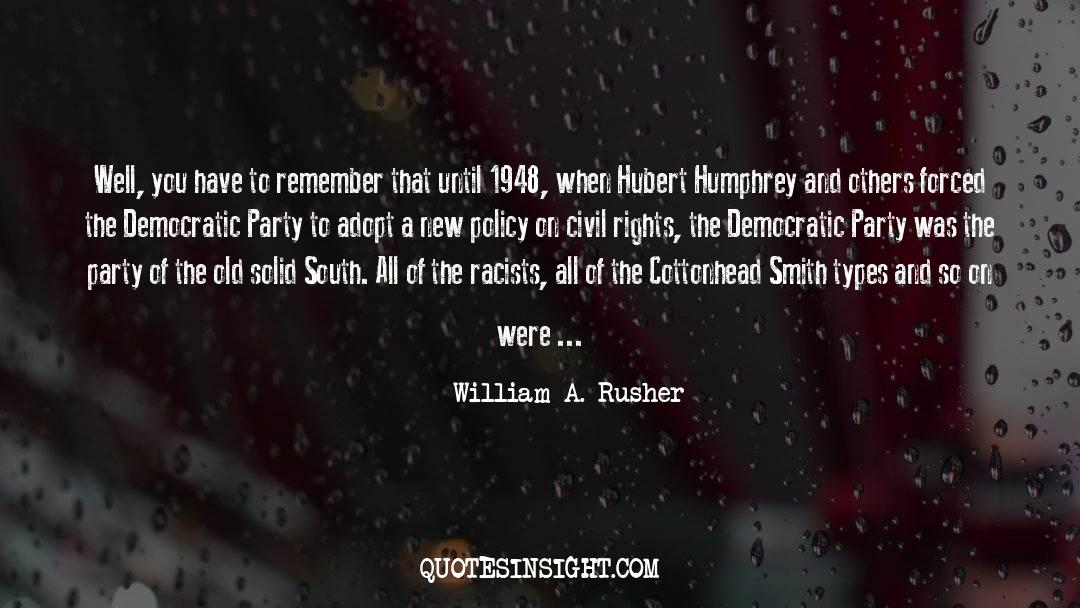 Franklin Roosevelt quotes by William A. Rusher