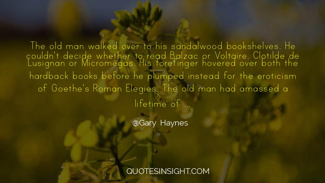 Historical quotes by Gary  Haynes