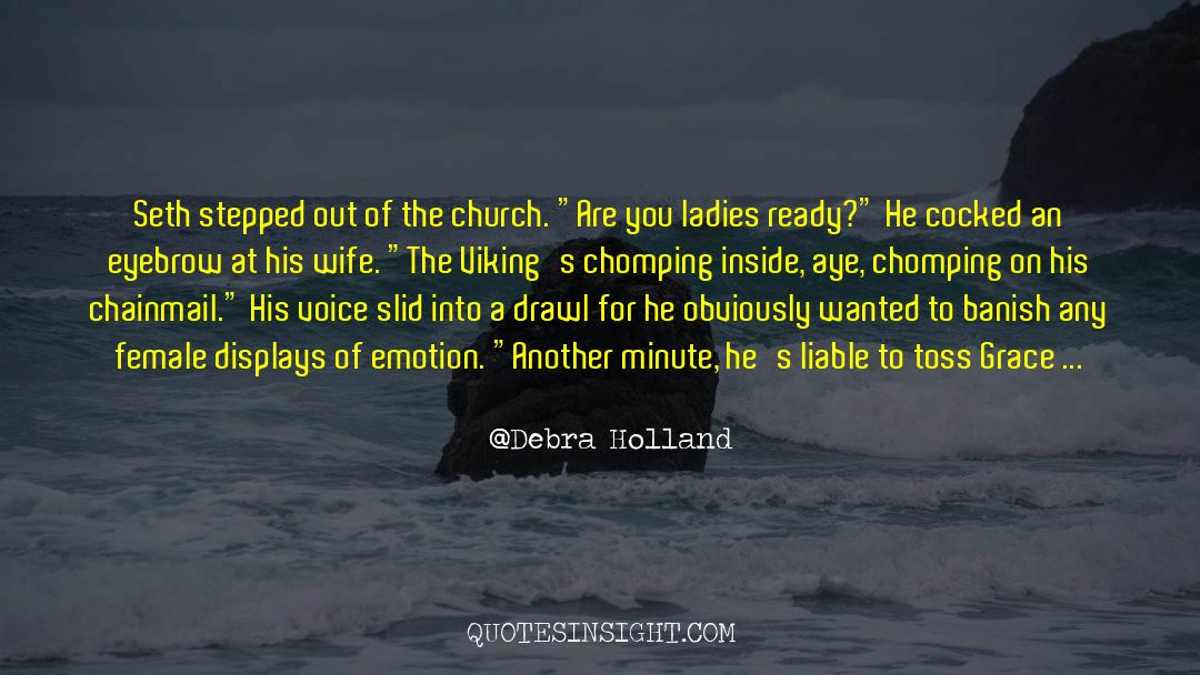 Historical quotes by Debra Holland