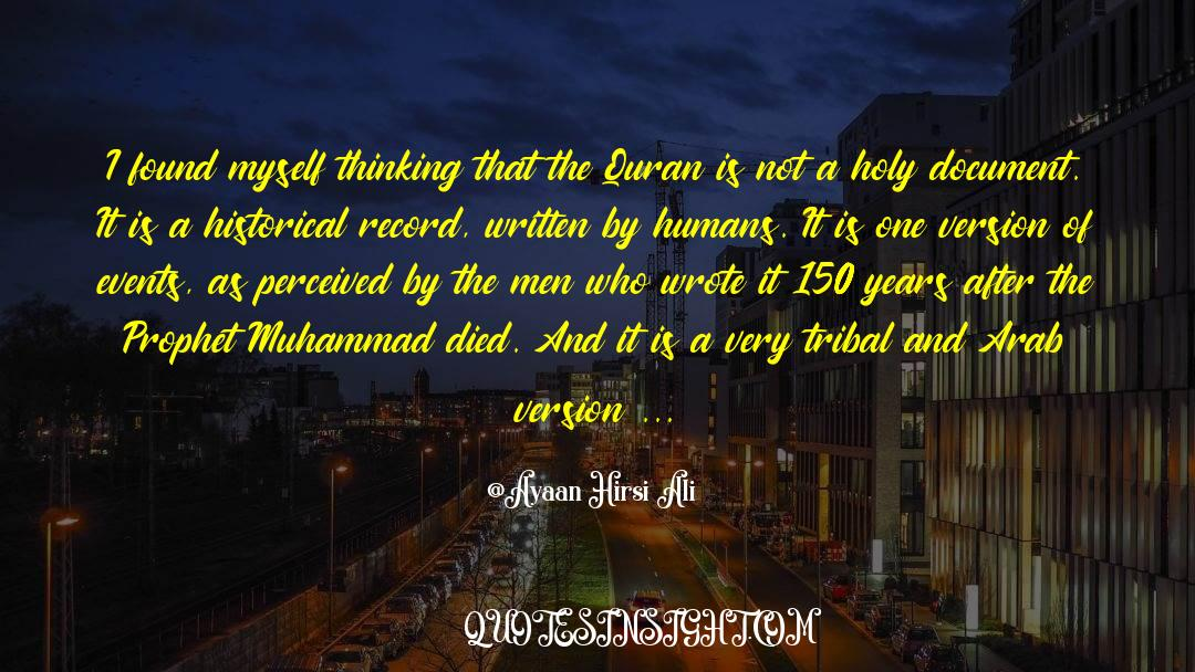 Historical quotes by Ayaan Hirsi Ali