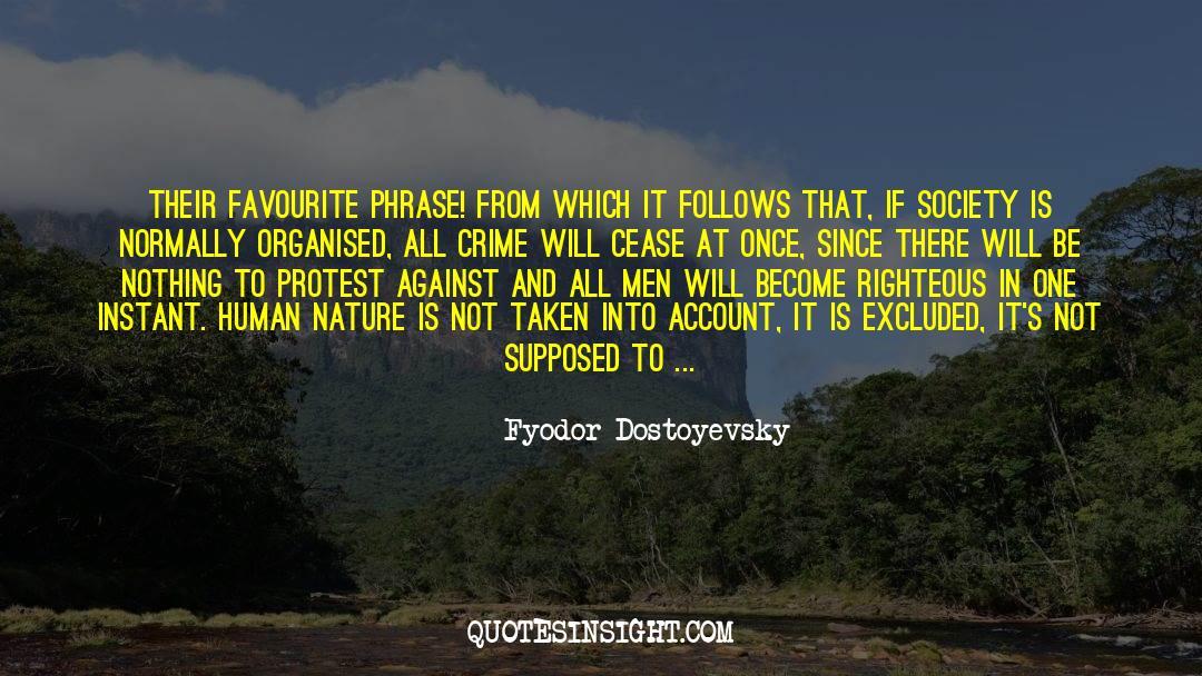 Historical quotes by Fyodor Dostoyevsky
