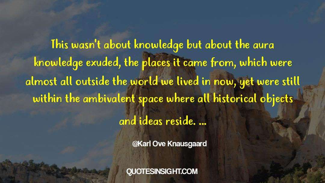 Historical quotes by Karl Ove Knausgaard