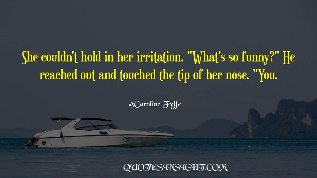 Historical quotes by Caroline Fyffe