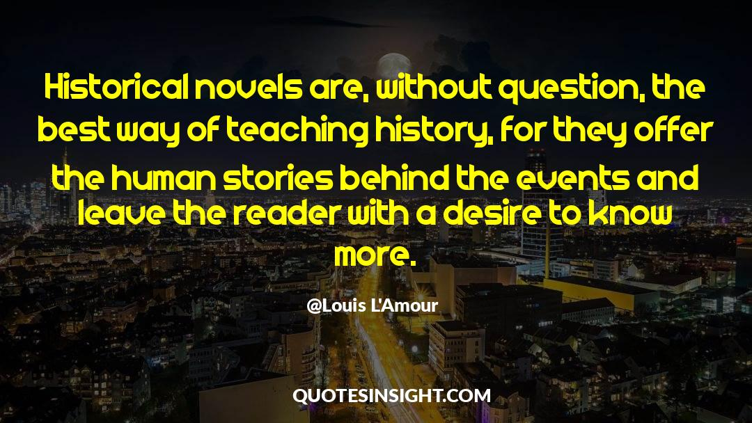 Historical quotes by Louis L'Amour