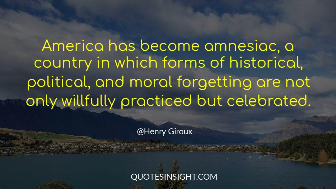 Historical quotes by Henry Giroux