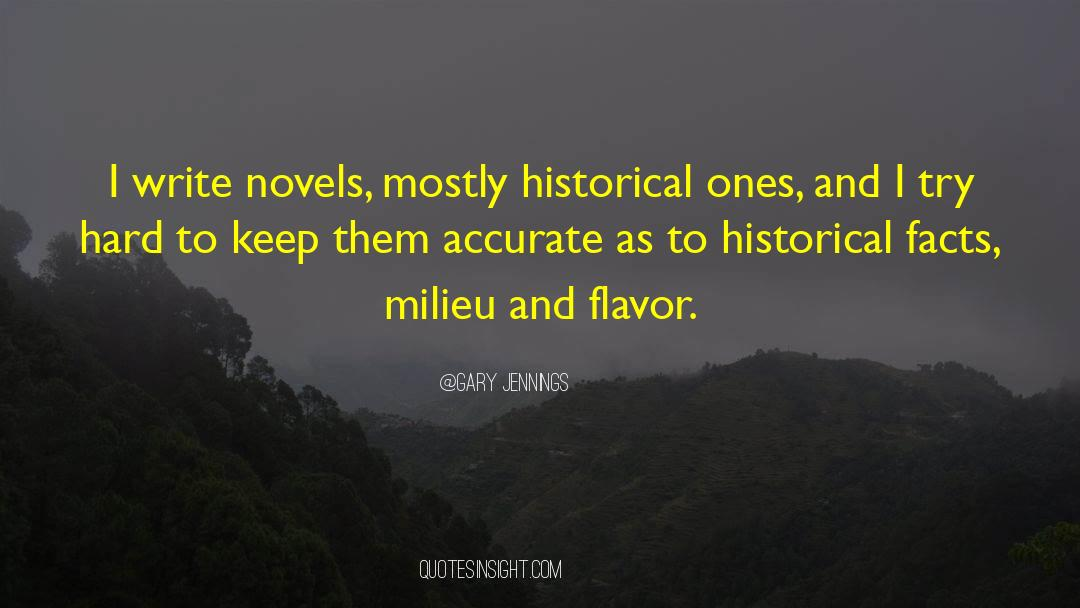 Historical quotes by Gary Jennings