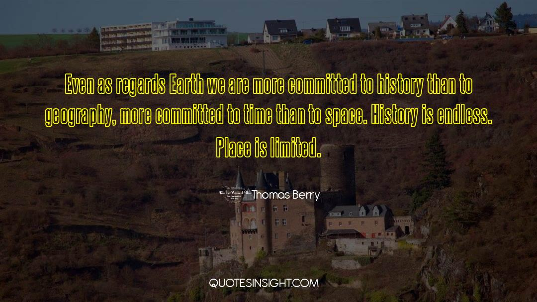 Historical quotes by Thomas Berry