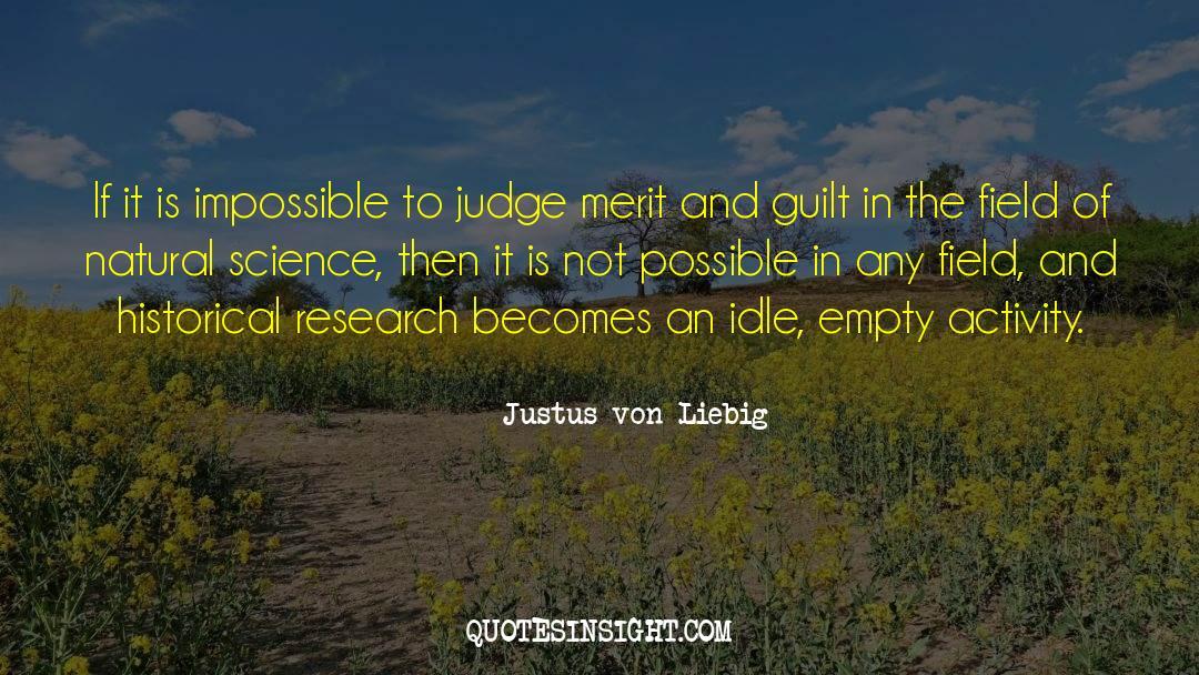 Historical quotes by Justus Von Liebig