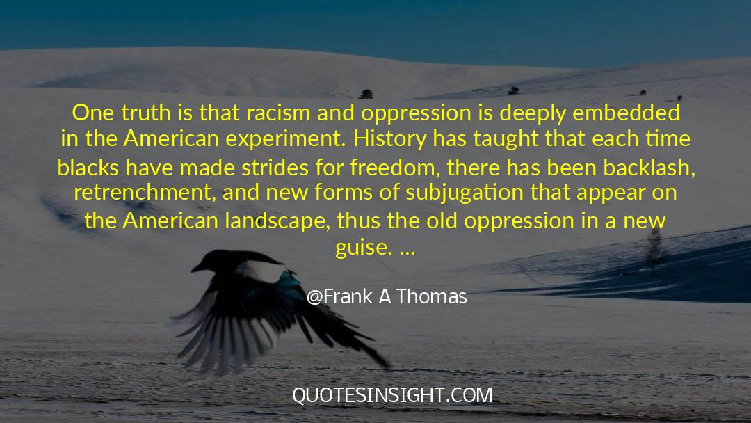 Historical quotes by Frank A Thomas