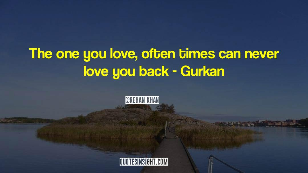 Historical quotes by Rehan Khan