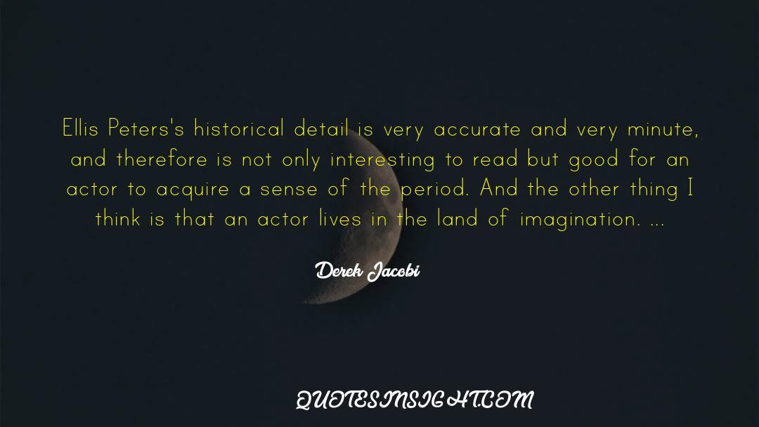 Historical quotes by Derek Jacobi