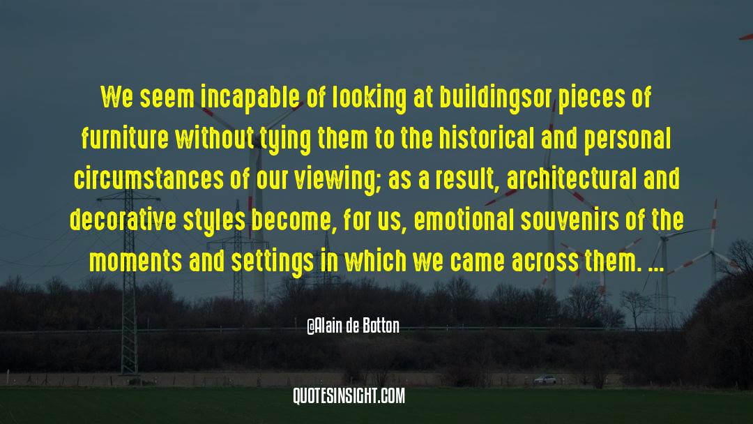 Historical quotes by Alain De Botton
