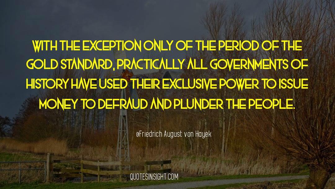 Historical quotes by Friedrich August Von Hayek