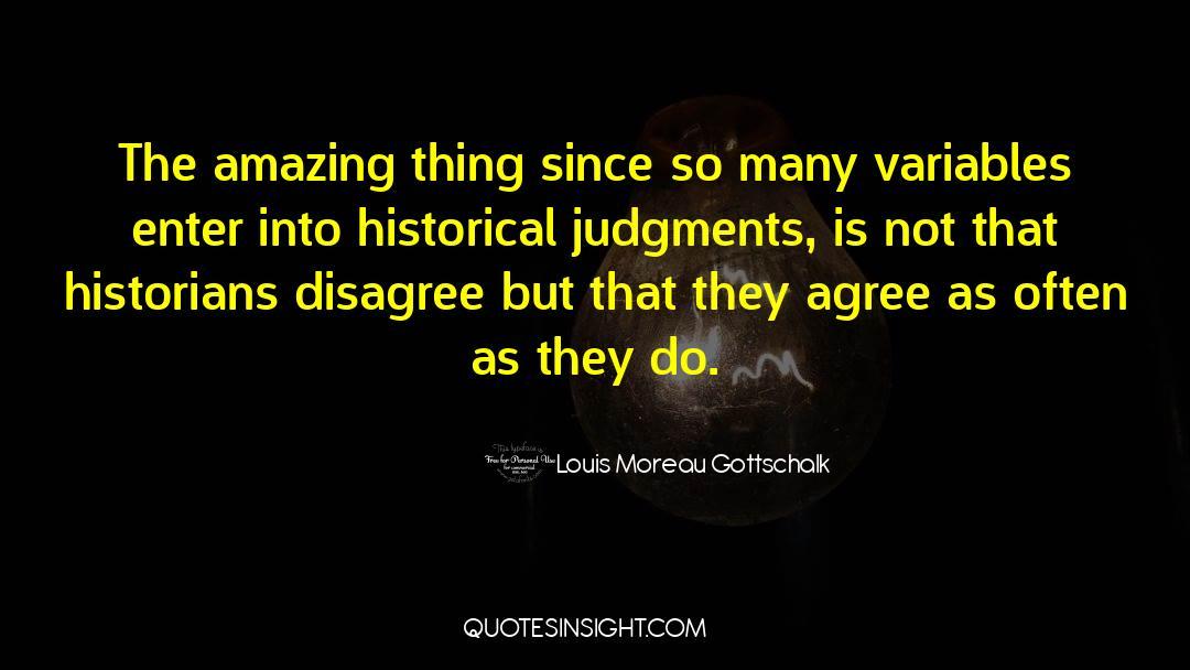 Historical quotes by Louis Moreau Gottschalk