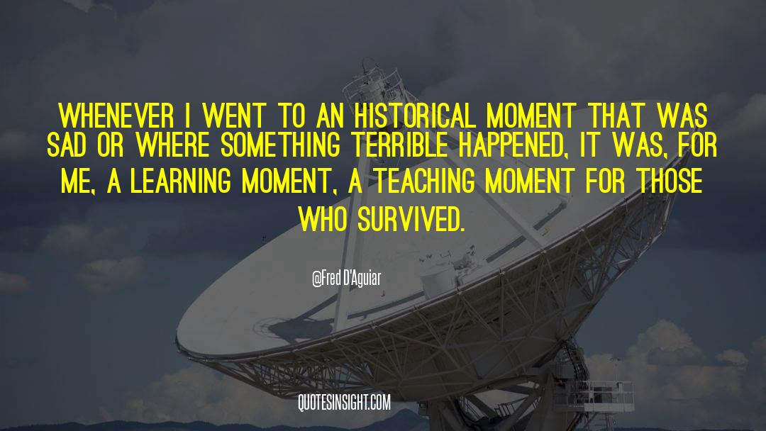 Historical quotes by Fred D'Aguiar