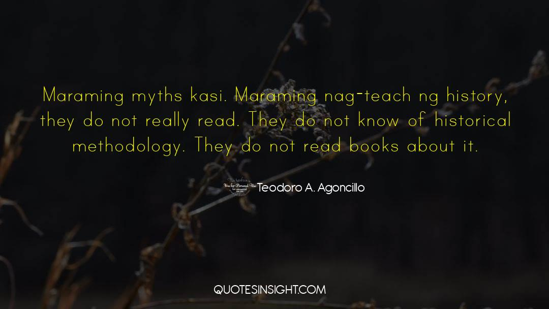Historical quotes by Teodoro A. Agoncillo