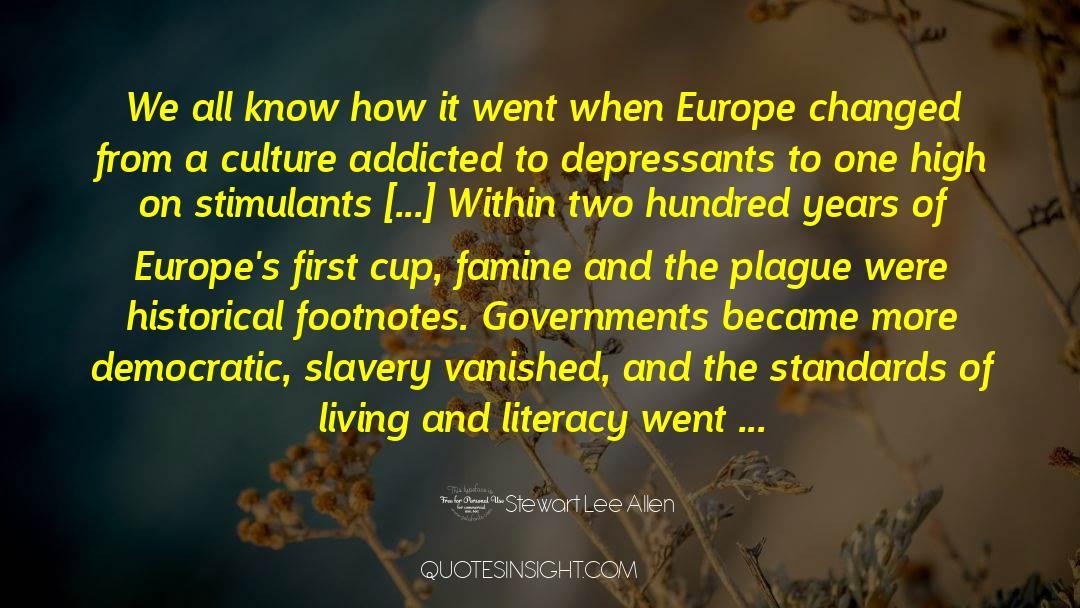 Historical quotes by Stewart Lee Allen