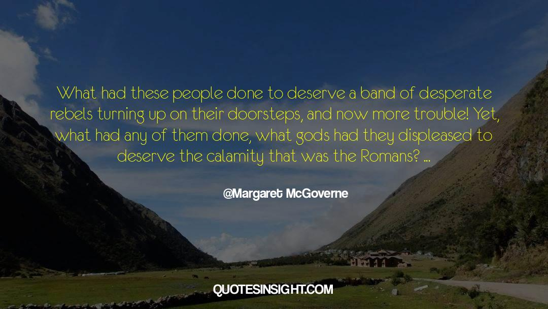 Historical quotes by Margaret McGoverne