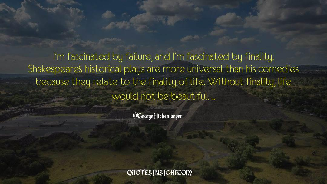 Historical quotes by George Hickenlooper