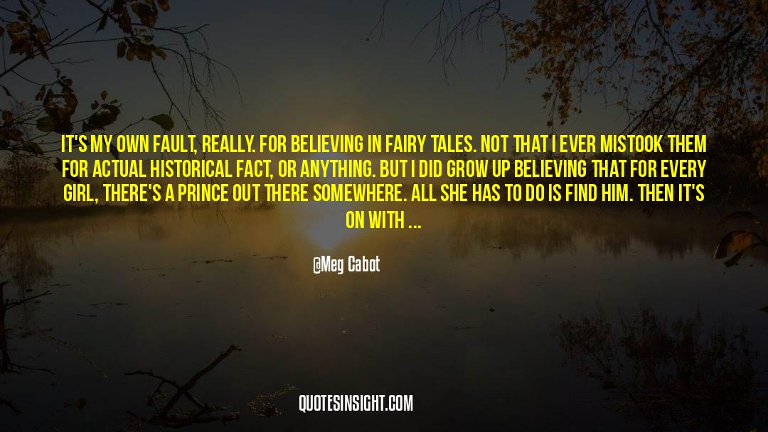 Historical quotes by Meg Cabot