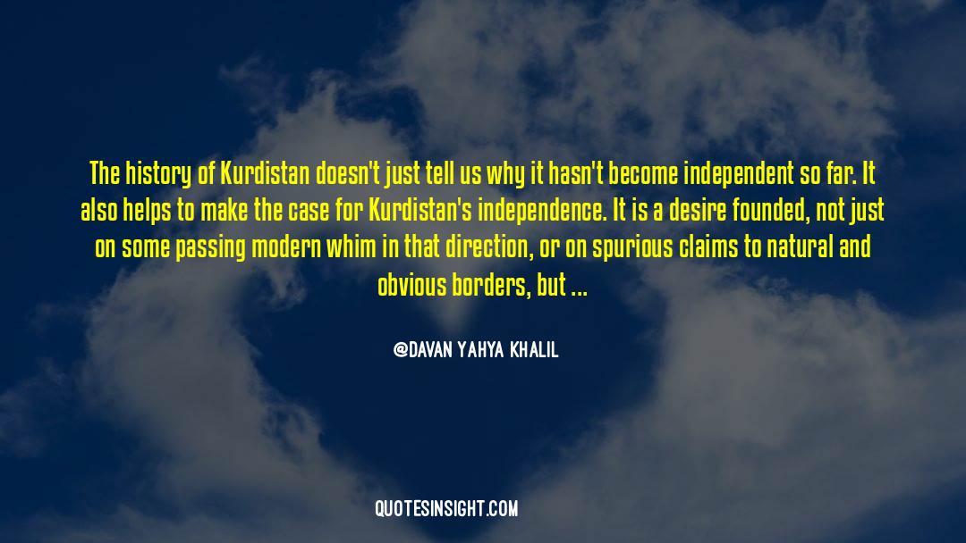 Historical quotes by Davan Yahya Khalil