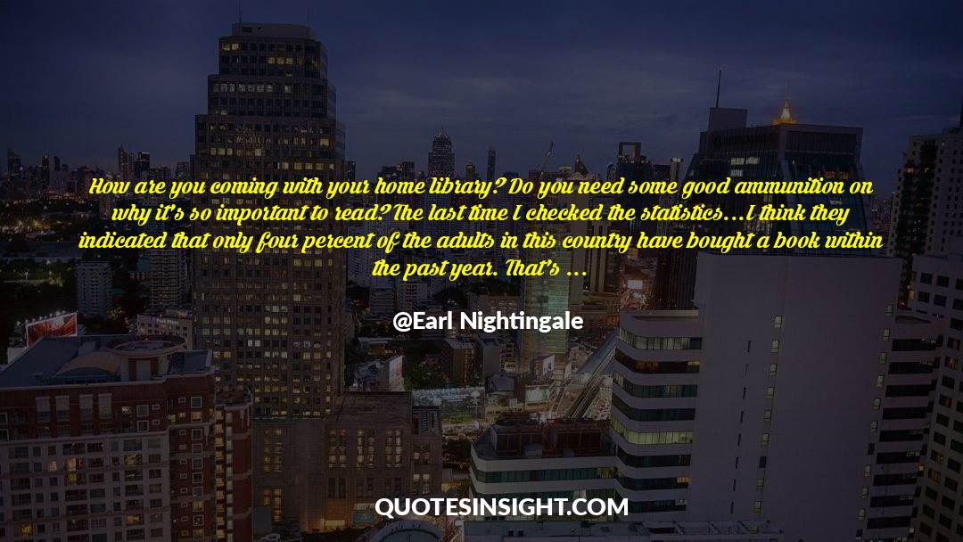 Important Contributions quotes by Earl Nightingale