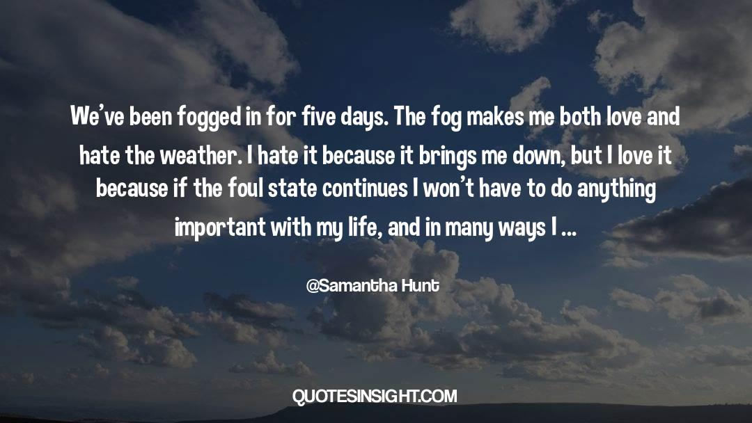 Important Contributions quotes by Samantha Hunt