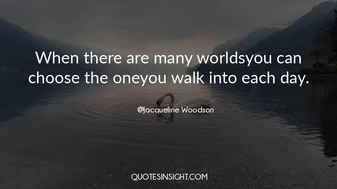 Jacqueline Patricks quotes by Jacqueline Woodson