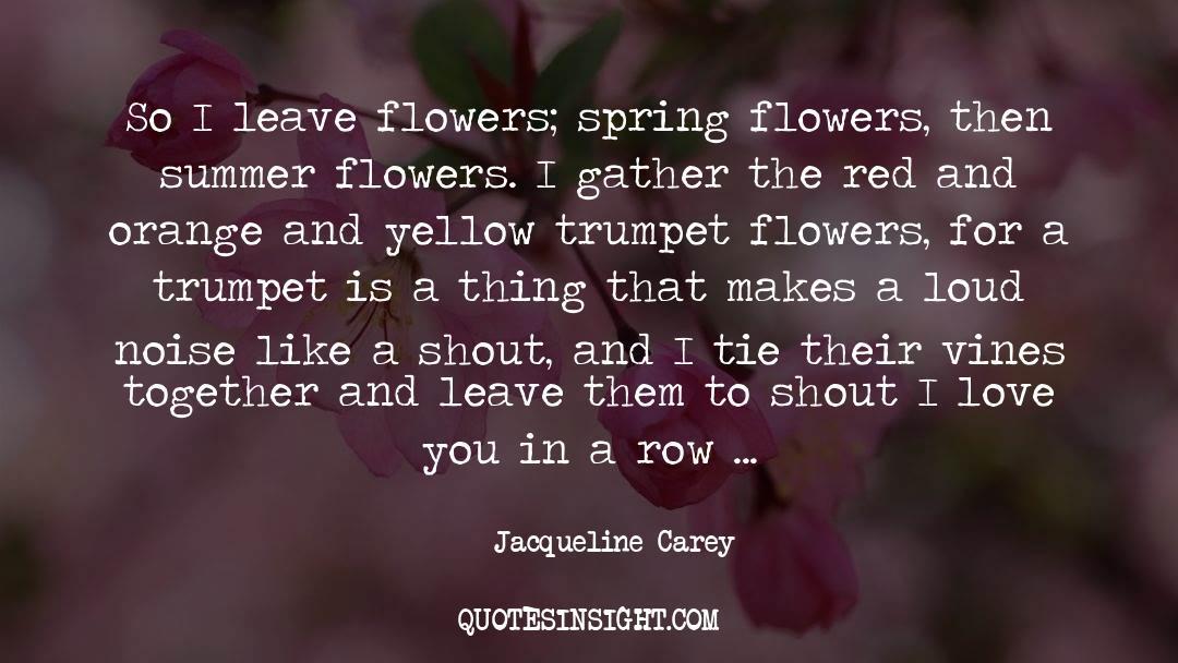 Jacqueline Patricks quotes by Jacqueline Carey