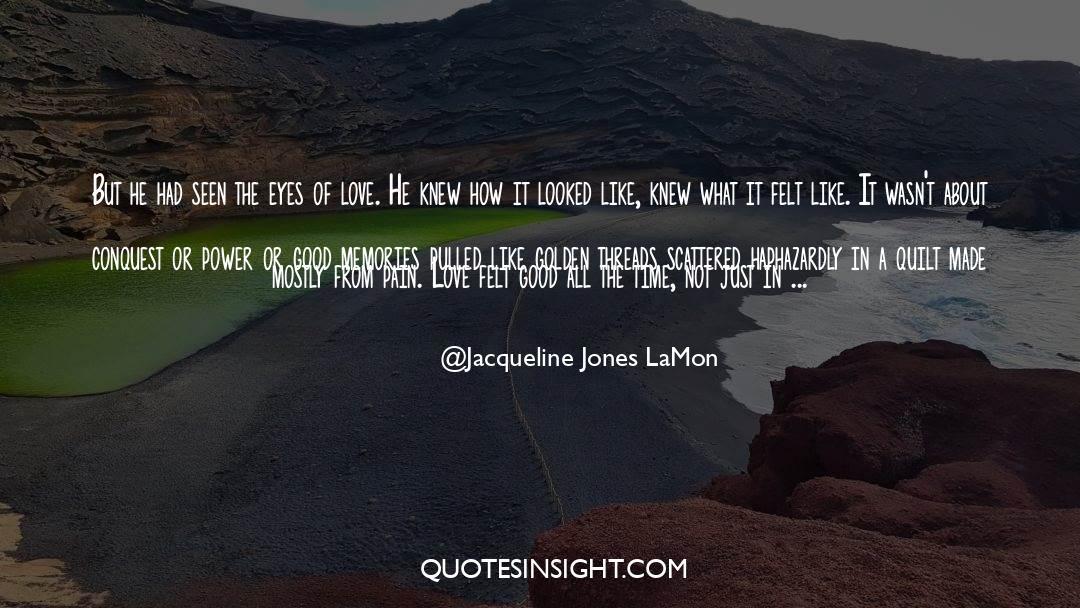 Jacqueline Patricks quotes by Jacqueline Jones LaMon